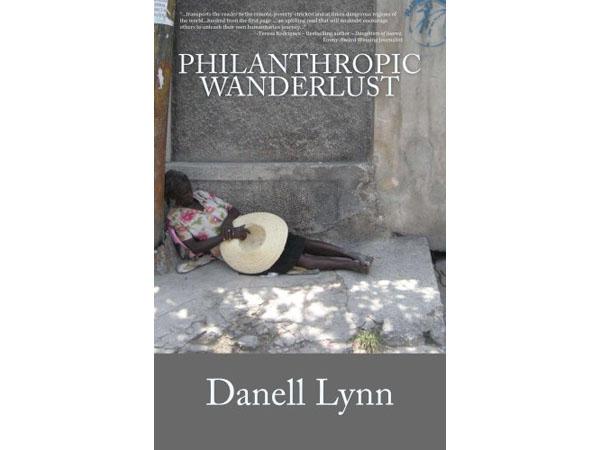 Philanthropic Wanderlust by Danell Lynn