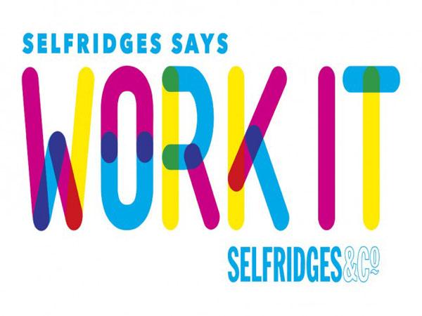 Selfridges work it